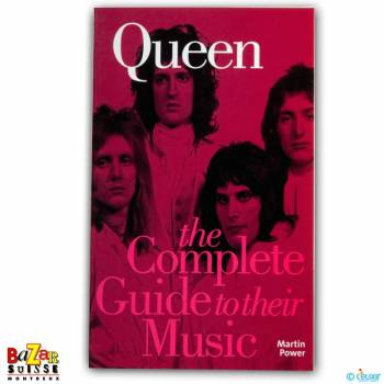 Queen The Complete guide to their music
