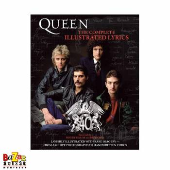 Queen The Complete Illustrated Lyrics