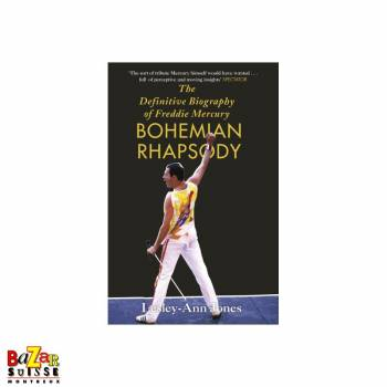 The Definitive Biography of Freddie Mercury - Bohemian Rhapsody