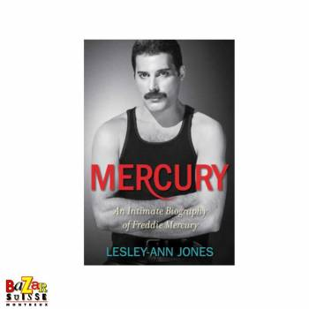 Mercury : An Intimate Biography of Freddie Mercury