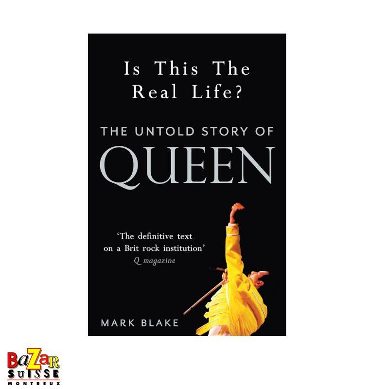 Is This The Real Life - The Untold Story Of Queen