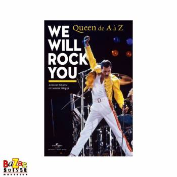We will rock you - Queen de A à Z