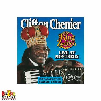 CD King of Zydeco Live at Montreux by Clifton Chenier