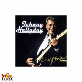 CD Johnny Hallyday – Live at Montreux 1988